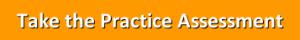 Take Practice Assessment Orange Button